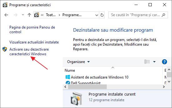 Activeaza sau dezactiveaza caracteristici Windows 10